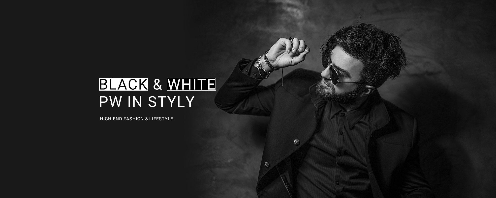 BLACk & WHITE PW IN STYLY HIGH-END FASHION & LIFESTYLE